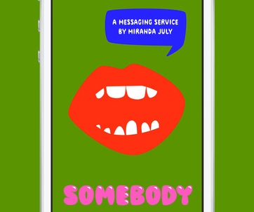 Miranda July's Somebody app offers a very unusual take on messaging
