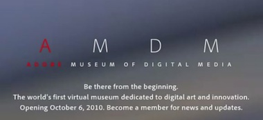 Adobe Museum of Digital Media